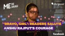 'Bravo, Girl': Readers Salute Acid Attack Survivor Anshu Rajput's Courage