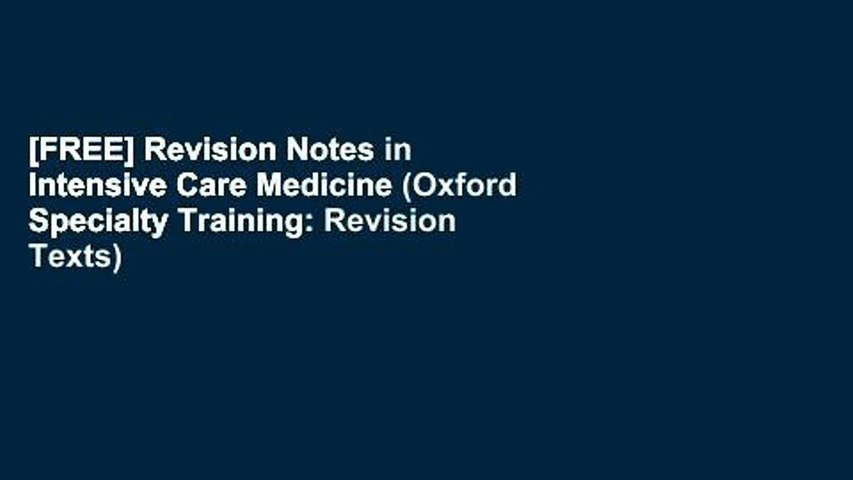 [FREE] Revision Notes in Intensive Care Medicine (Oxford Specialty Training: Revision Texts)