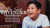 My Sweet Lavender | Episod 4