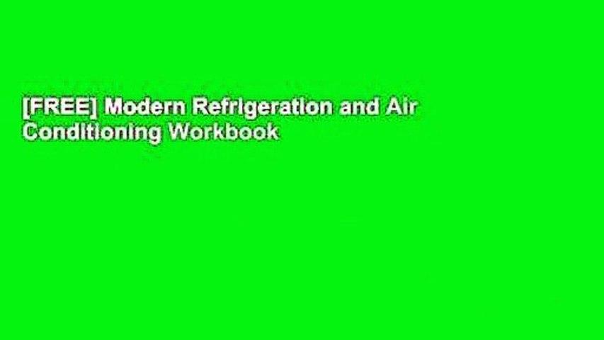 [FREE] Modern Refrigeration and Air Conditioning Workbook