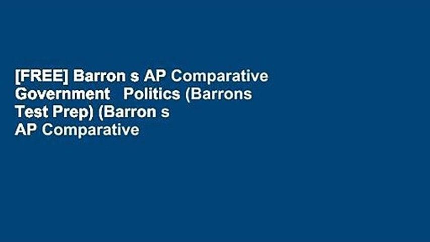 [FREE] Barron s AP Comparative Government   Politics (Barrons Test Prep) (Barron s AP Comparative