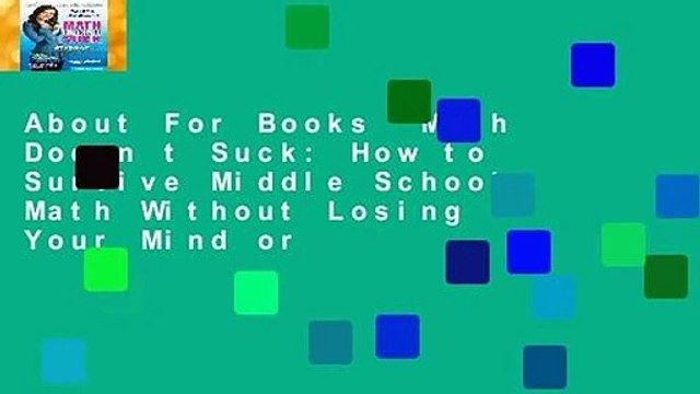 About For Books  Math Doesn t Suck: How to Survive Middle School Math Without Losing Your Mind or