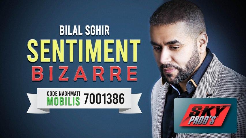 Bilal Sghir - Sentiment Bizarre Official Video 2019 | بلال الصغير