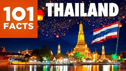 101 Facts About Thailand