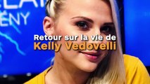 Retour sur la vie de Kelly Vedovelli !