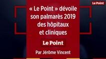 Les nouveautés du palmarès 2019 des hôpitaux et cliniques