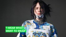 Billie Eilish wants you to stop praising her baggy clothes