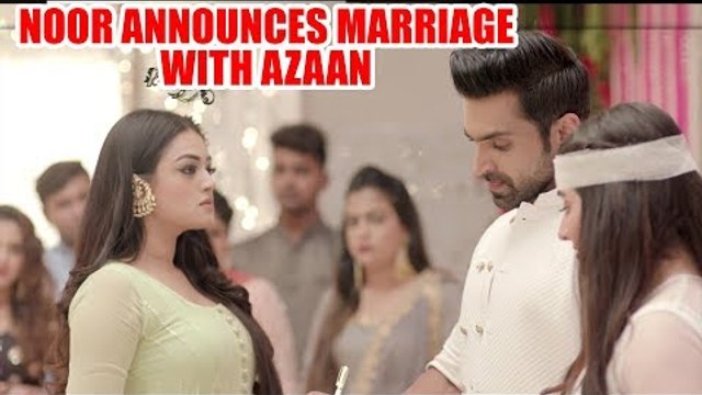 Bahu Begum: Noor announces marriage with Azaan in front of the family
