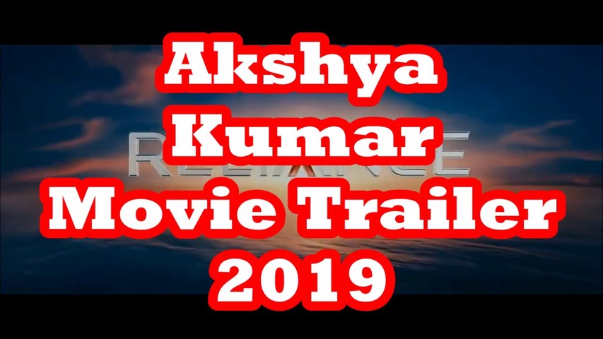 Akshay Kumar Movie Trailer-2019 || Akshya Kumar  Ajay Devgan  movie Trailer-2019 || Bollywood Hindi movies-2019 ||New Hindi Movies-2019