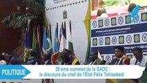 Le discours de Felix Tshisekedi au 39 ème sommet de la SADC