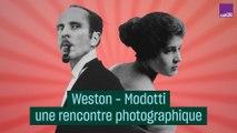 Weston - Modotti, une rencontre photographique - #CulturePrime