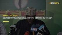 Bénin : les FCBE fustigent l'installation des membres du COS-LEPI