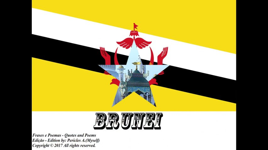 Beautiful country flags of the world: Brunei [Quotes and Poems]