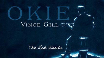 Vince Gill - The Red Words