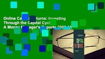 Online Capital Returns  Investing Through the Capital Cycle  A Money Managers Reports 2002-15
