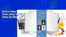 Online Step by Step Ct Scan (Step by Step S ) (Step by Step)  For Kindle