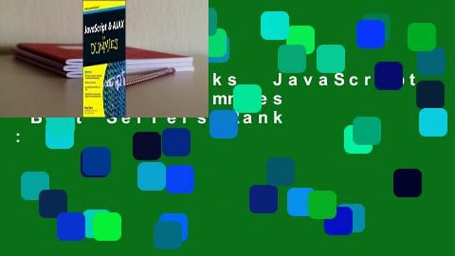 About For Books  JavaScript & AJAX for Dummies  Best Sellers Rank : #2