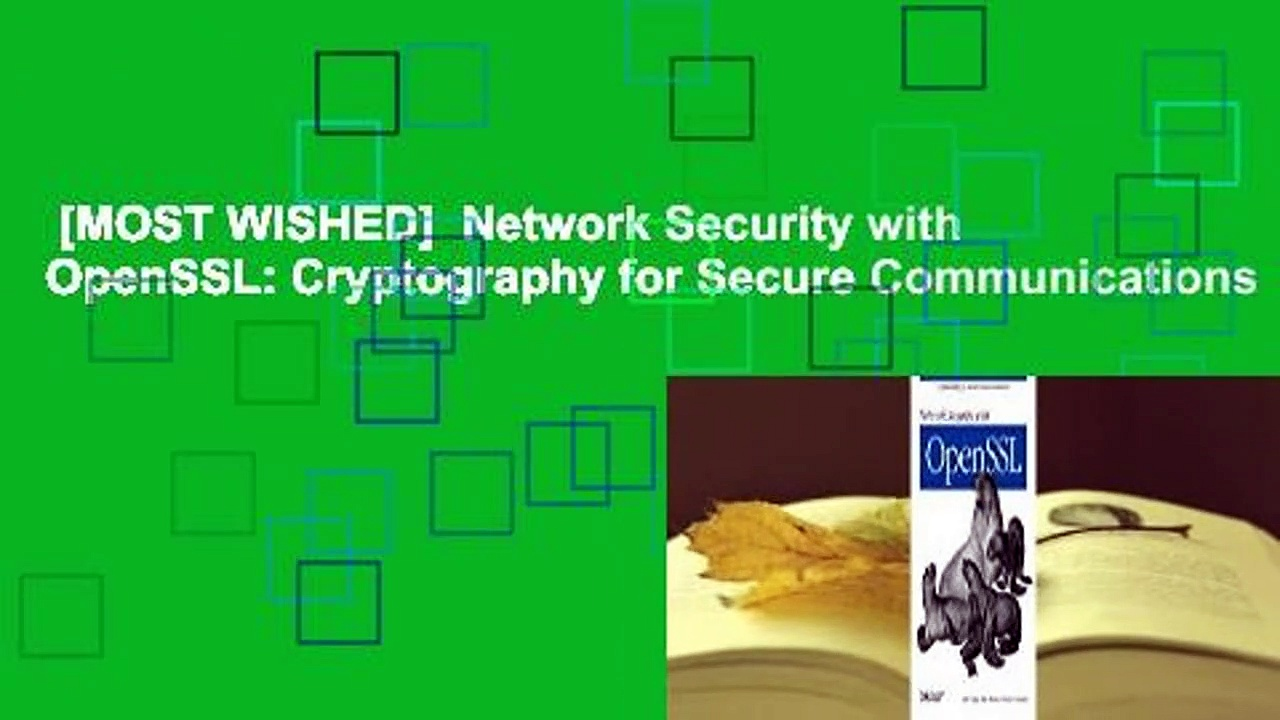 [MOST WISHED]  Network Security with OpenSSL: Cryptography for Secure Communications