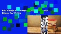 Full E-book Brave New World: Inside Pochettino's Spurs  For Online