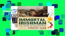 [Read] Immortal Irishman, The Complete