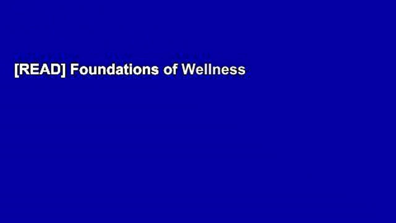 [READ] Foundations of Wellness