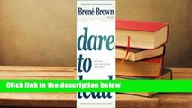 About For Books  Dare to Lead: Brave Work. Tough Conversations. Whole Hearts.  Review