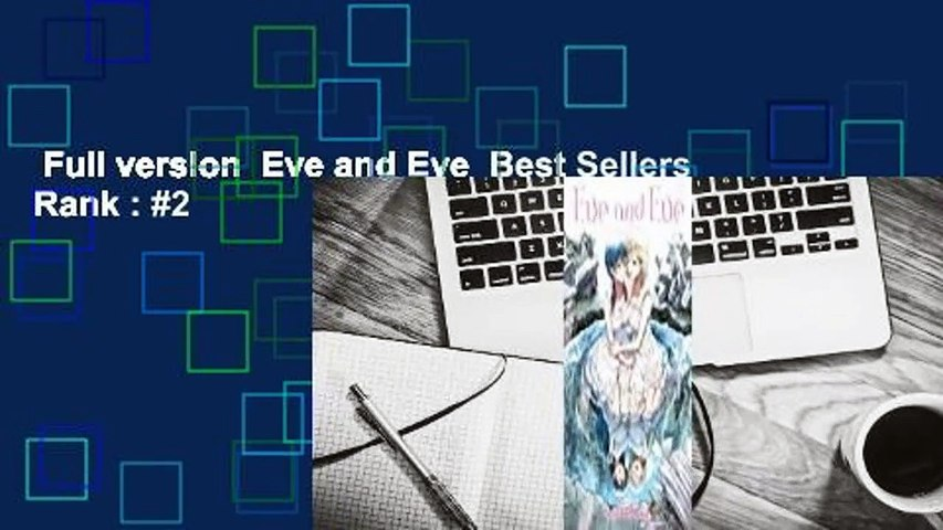 Full version  Eve and Eve  Best Sellers Rank : #2