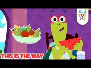 This Is The Way - Healthy Habits Song   Action Song   Nursery Rhymes & Baby Songs   KinToons