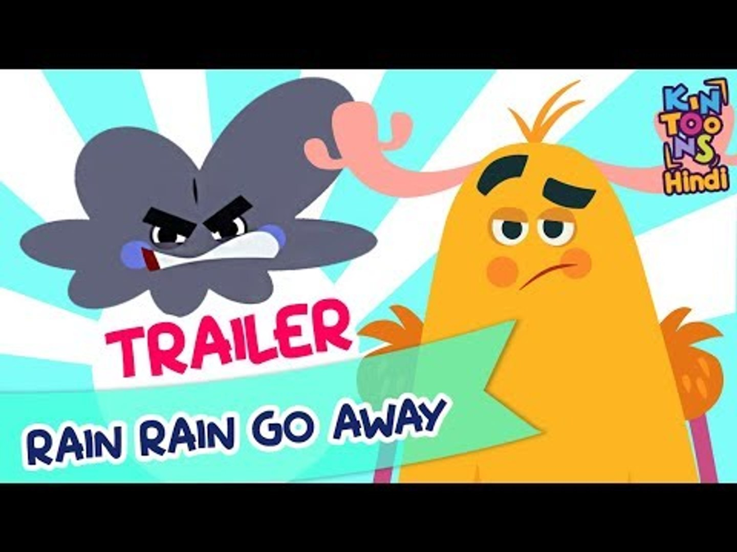 Rain Rain Go Away - बादल बादल ना बरसों | Official Trailer | Releasing 15th July | KinToons Hindi