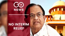No Interim Relief For P Chidambaram