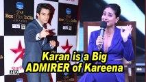 Karan is a Big ADMIRER of Kareena