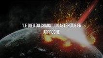 Un astéroïde géant approche de la Terre
