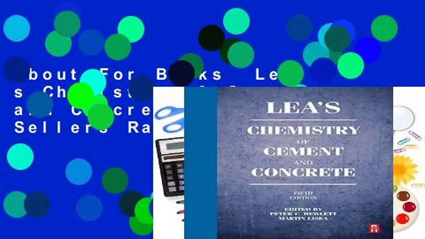 About For Books  Lea s Chemistry of Cement and Concrete  Best Sellers Rank : #4