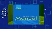 Full version  Publication Manual of the American Psychological Association (Publication Manual of
