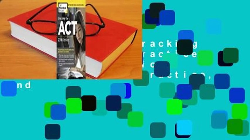 Full version  Cracking the ACT with 6 Practice Tests, 2018 Edition: The Techniques, Practice, and