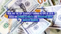 The Top 10 Highest-Paid Actors of 2019