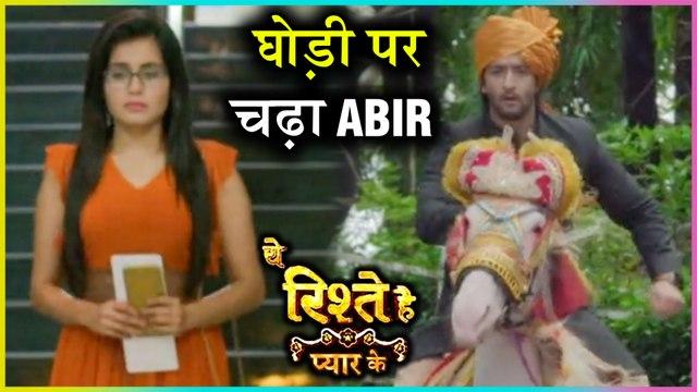 Abir Convinced Kunal To Get Married   Abir To Bring Mishti Back   Yeh Rishtey Hain Pyaar Ke