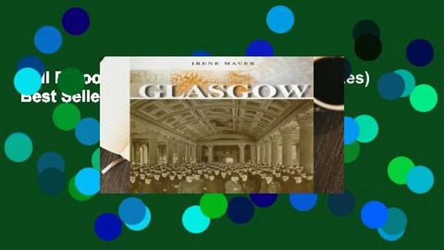 Full E-book  Glasgow (Town   City Histories)  Best Sellers Rank : #2