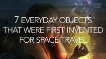 7 Everyday Objects That Were First Invented For Space Travel