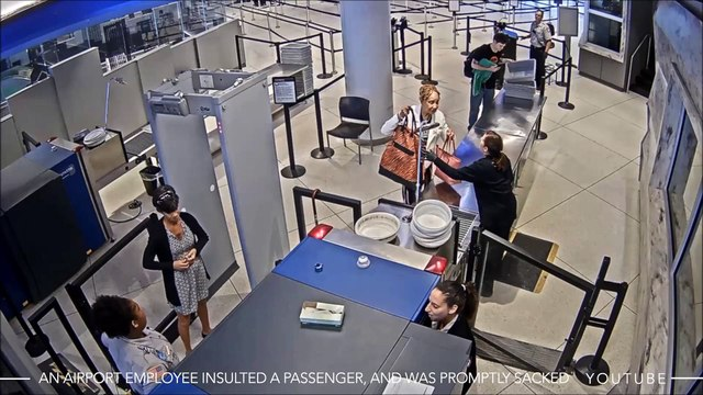 An Airport Employee Insulted A Passenger, And Was Promptly Sacked