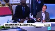L'Ouganda et le Rwanda signent un accord pour mettre fin aux tensions
