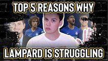 Fan TV | 5 reasons why Frank Lampard is struggling at Chelsea
