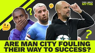 Are Manchester City a dirty team?   Three Minute Myths
