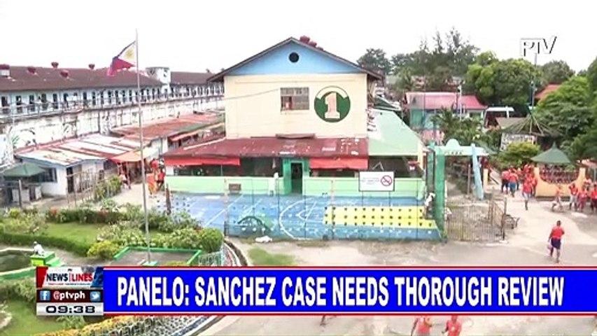 Panelo: Sanchez case  needs thorough review