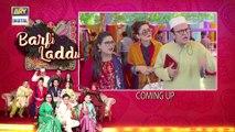 Barfi Laddu Episode 13 | 22nd August 2019