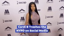 Cardi B Can't Make Friends With The NYPD