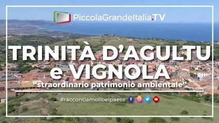 Trinità d'Agultu e Vignola - Piccola Grande Italia