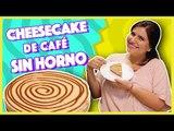 Cheesecake de café capuchino sin horno | Cocina Delirante
