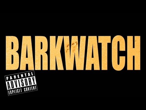 Baywatch Parody - Barkwatch (Explicit Content Version)