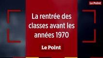 La rentrée des classes avant les années 1970